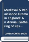Medieval and Renaissance Drama in England No 6 : An Annual Gathering of Research, Criticism, and Reviews - Book