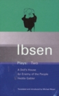 Ibsen Plays : Doll's House, An Enemy of the People, Hedda Gabler v.2 - Book