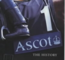 Ascot : The History - Book