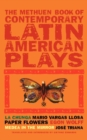 Book of Latin American Plays : Chunga; Paper Flowers; Medea in the Mirror - Book