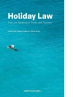 Holiday Law : The Law relating to Travel and Tourism - Book