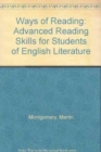 Ways of Reading : Advanced Reading Skills for Students of English Literature - Book