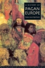 A History of Pagan Europe - Book