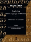 Exploring the Language of Drama : From Text to Context - Book