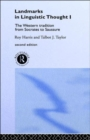 Landmarks In Linguistic Thought Volume I : The Western Tradition From Socrates To Saussure - Book
