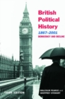 British Political History, 1867-2001 : Democracy and Decline - Book