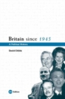Britain Since 1945 : A Political History - Book