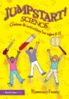 Jumpstart! Science : Games and Activities for Ages 5-11 - Book