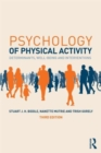 Psychology of Physical Activity : Determinants, Well-Being and Interventions - Book