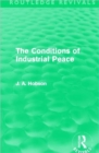 The Conditions of Industrial Peace - Book