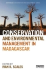 Conservation and Environmental Management in Madagascar - Book