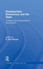 Development, Democracy and the State : Critiquing the Kerala Model of Development - Book