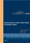 Behaviour of Steel Structures in Seismic Areas : STESSA 2009 - Book