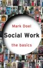 Social Work: The Basics - Book