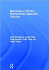 Becoming a Primary Mathematics Specialist Teacher - Book