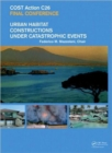 Urban Habitat Constructions Under Catastrophic Events : Proceedings of the COST C26 Action Final Conference - Book