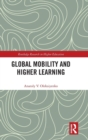 Global Mobility and Higher Learning - Book
