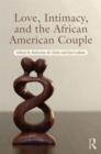 Love, Intimacy, and the African American Couple - Book