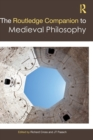 The Routledge Companion to Medieval Philosophy - Book