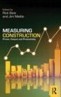 Measuring Construction : Prices, Output and Productivity - Book