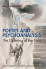 Poetry and Psychoanalysis : The Opening of the Field - Book