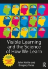 Visible Learning and the Science of How We Learn - Book