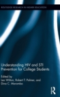 Understanding HIV and STI Prevention for College Students - Book