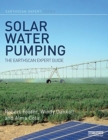 Solar Water Pumping : The Earthscan Expert Guide - Book