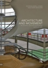 Architecture and Movement : the Dynamic Experience of Buildings and Landscapes - Book