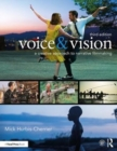Voice & Vision : A Creative Approach to Narrative Filmmaking - Book