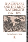 Shakespeare and the Rival Playwrights, 1600-1606 - Book