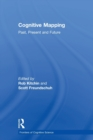 Cognitive Mapping : Past, Present and Future - Book