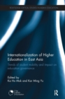Internationalization of Higher Education in East Asia : Trends of student mobility and impact on education governance - Book
