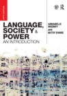 Language, Society and Power : An Introduction - Book