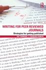 Writing for Peer Reviewed Journals : Strategies for getting published - Book