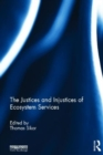 The Justices and Injustices of Ecosystem Services - Book