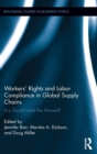 Workers' Rights and Labor Compliance in Global Supply Chains : Is a Social Label the Answer? - Book