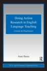 Doing Action Research in English Language Teaching : A Guide for Practitioners - Book