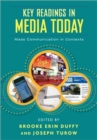 Key Readings in Media Today : Mass Communication in Contexts - Book