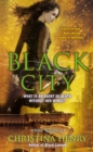 Black City : A Black Wings Novel - Book
