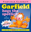 Garfield Hogs the Spotlight : His 36th Book - Book
