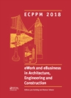 eWork and eBusiness in Architecture, Engineering and Construction : Proceedings of the 11th European Conference on Product and Process Modelling (ECPPM 2018), September 12-14, 2018, Copenhagen, Denmar - eBook