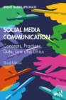 Social Media Communication : Concepts, Practices, Data, Law and Ethics - eBook