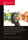 The Routledge International Handbook of Student-Centered Learning and Teaching in Higher Education - eBook