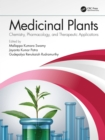 Medicinal Plants : Chemistry, Pharmacology, and Therapeutic Applications - eBook
