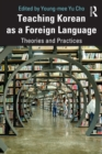 Teaching Korean as a Foreign Language : Theories and Practices - eBook
