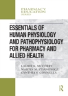 Essentials of Human Physiology and Pathophysiology for Pharmacy and Allied Health - eBook