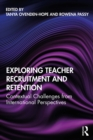 Exploring Teacher Recruitment and Retention : Contextual Challenges from International Perspectives - eBook