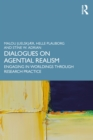 Dialogues on Agential Realism : Engaging in Worldings through Research Practice - eBook