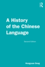 A History of the Chinese Language - eBook